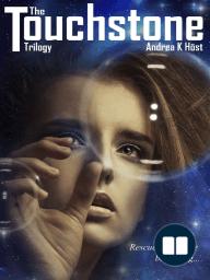 The Touchstone Trilogy