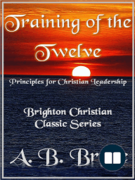 "Training of the Twelve ""Principles for Christian Leadership"""