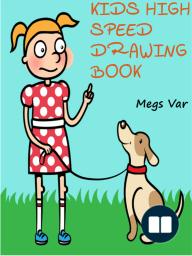 Kids High Speed Drawing Book
