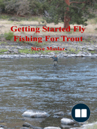 Getting Started Fly Fishing For Trout