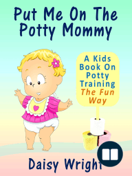 Put Me On The Potty Mommy