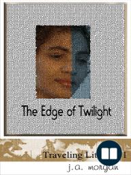 The Edge of Twilight