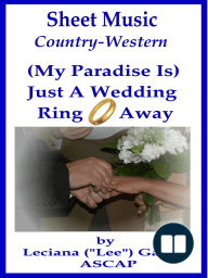 Sheet Music (My Paradise Is) Just A Wedding Ring Away