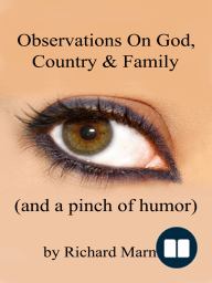 Observations On God, Country & Family (and a pinch of humor)