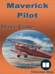 Maverick Pilot, Volume One