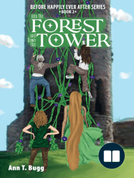 Into the Forest and Down the Tower