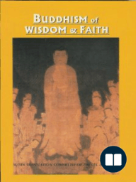 Buddhism of Wisdom & Faith