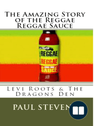 The Amazing Story of The Reggae Reggae Sauce