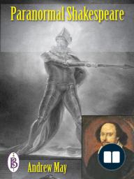 Paranormal Shakespeare