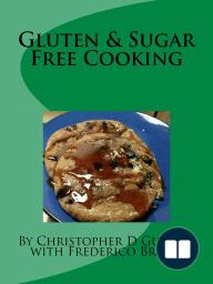Gluten & Sugar Free Cooking