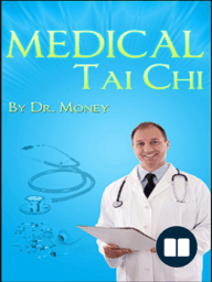 Medical Tai Chi:The Essentials