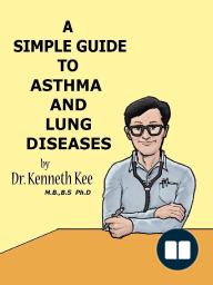 A Simple Guide to the Asthma and Lung Diseases