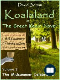 Koalaland or The Great Koala Novel Volume III