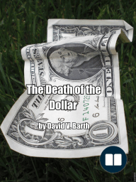 The Death of the Dollar