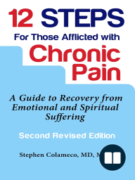 12 Steps for Those Afflicted with Chronic Pain