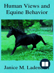 Human Views and Equine Behavior