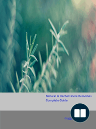 Natural & Herbal Home Remedies Complete Guide