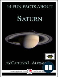 14 Fun Facts About Saturn