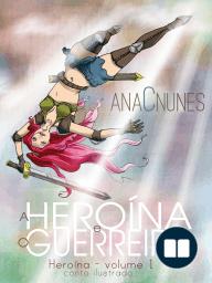 A Heroína e o Guerreiro