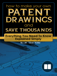 How to Make Your Own Patent Drawings and Save Thousands
