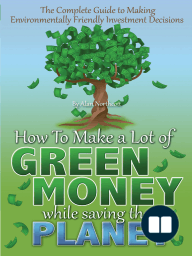 The Complete Guide to Making Environmentally Friendly Investment Decisions