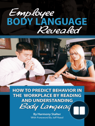 Employee Body Language Revealed