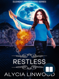 Restless (Element Preservers Series, Book 4)