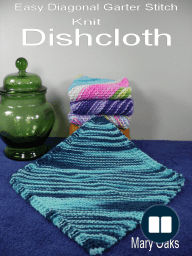 Easy Diagonal Garter Stitch Knit Dishcloth