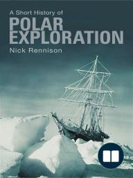 A Short History of Polar Exploration
