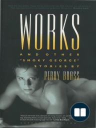 Works and Other Smoky George Stories, Expanded Digital Edition