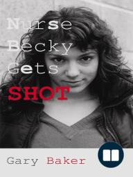 Nurse Becky Gets Shot