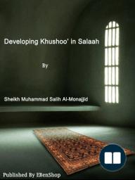 Developing Khushoo' in Salaah