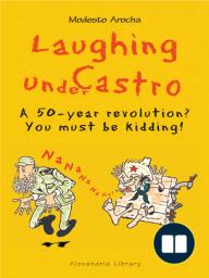 Laughing under Castro