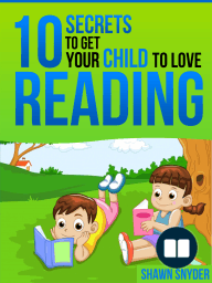 10 Secrets to Get Your Child to Love Reading