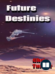 Future Destinies