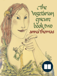 The Vegetarian Epicure Book Two