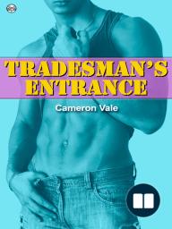 Tradesman's Entrance