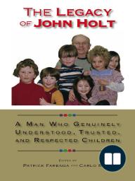 The Legacy of John Holt