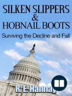 Silken Slippers and Hobnail Boots Surviving the Decline and Fall