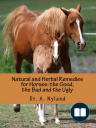 Natural and Herbal Remedies for Horses