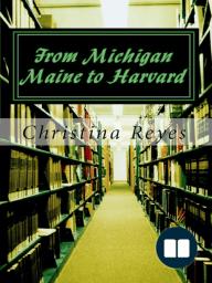 From Michigan Maine To Harvard