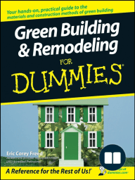Green Building & Remodeling For Dummies