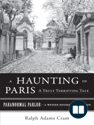 A Haunting in Paris, A Truly Terrifying Tale