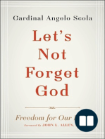 Let's Not Forget God by Cardinal Angelo Scola (Chapter 1)