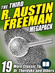 The Third R. Austin Freeman Megapack