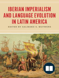 Iberian Imperialism and Language Evolution in Latin America