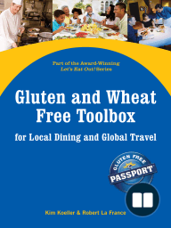 Gluten and Wheat Free Toolbox for Local Dining and Global Travel