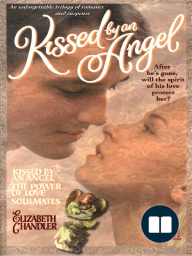 Kissed By an Angel Collector's Edition
