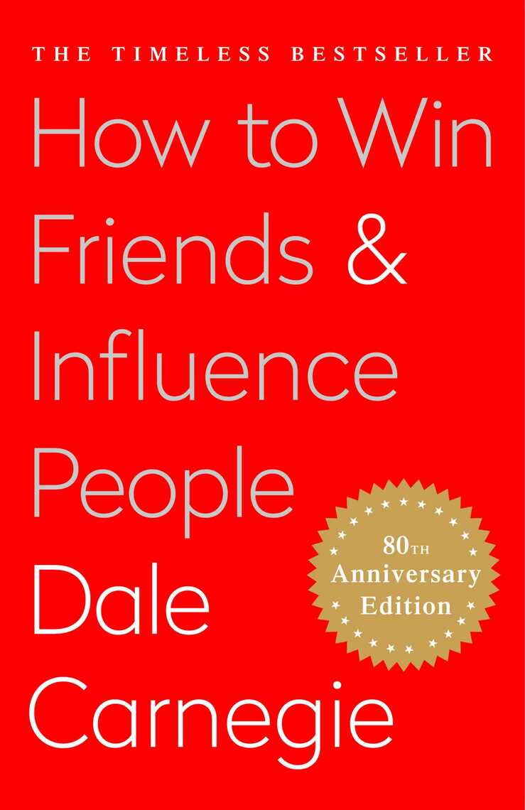 a life changing advice in how to win friends and influence people in the digital age a book by dale