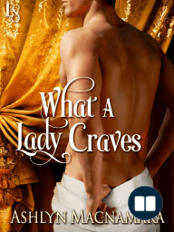 What a Lady Craves by Ashlyn Macnamara